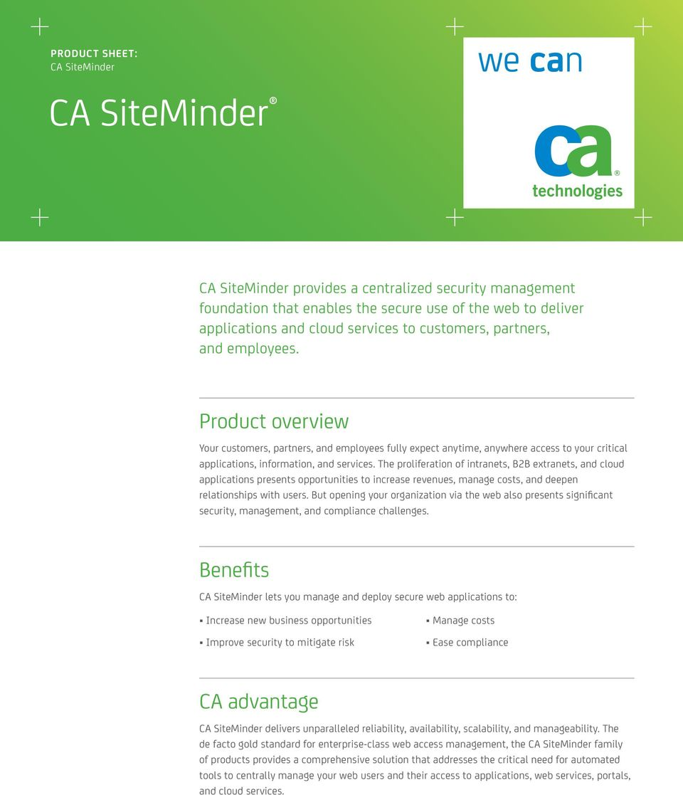 The proliferation of intranets, B2B extranets, and cloud applications presents opportunities to increase revenues, manage costs, and deepen relationships with users.