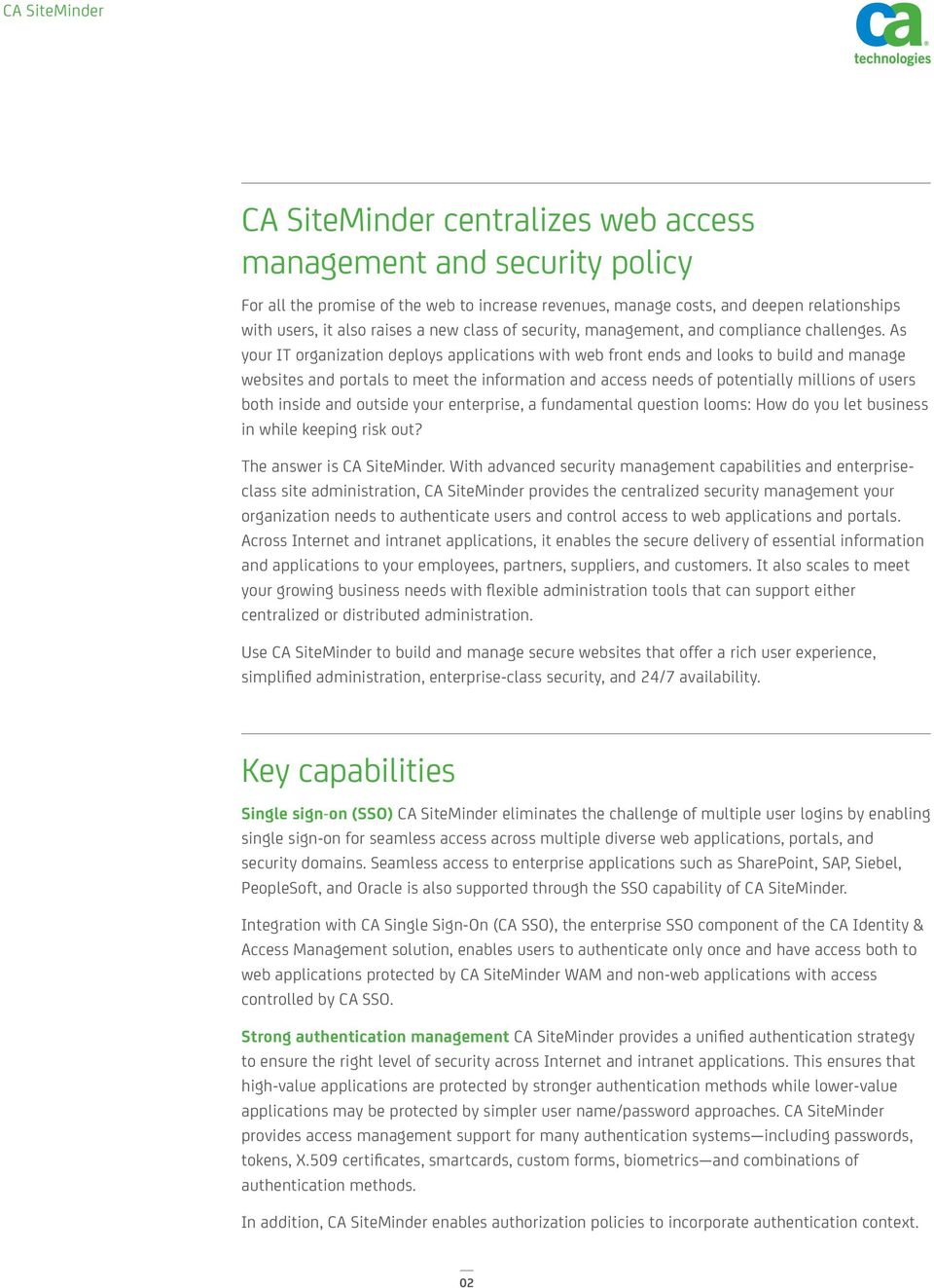 As your IT organization deploys applications with web front ends and looks to build and manage websites and portals to meet the information and access needs of potentially millions of users both