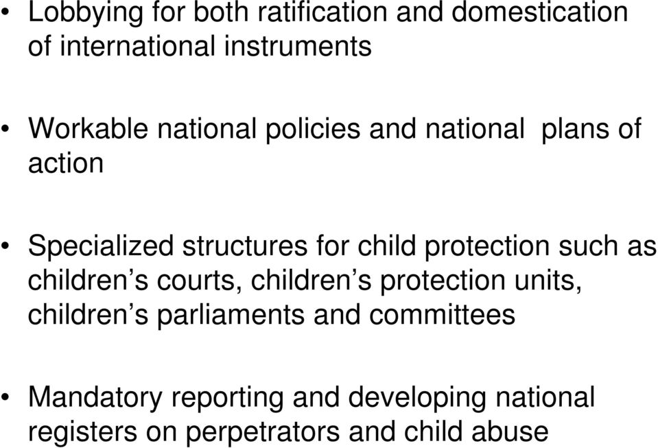 protection such as children s courts, children s protection units, children s parliaments