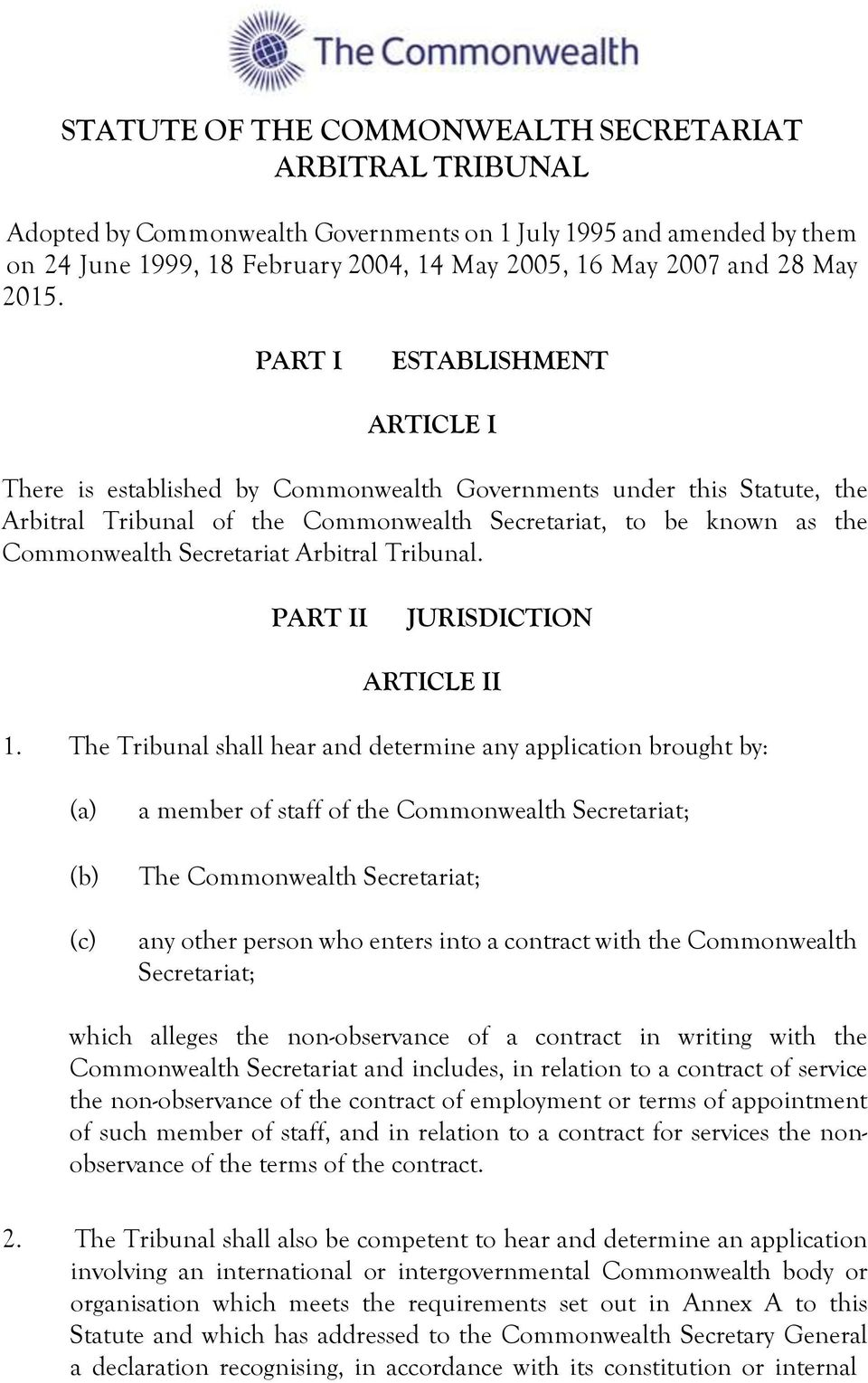 Secretariat Arbitral Tribunal. PART II JURISDICTION ARTICLE II 1.