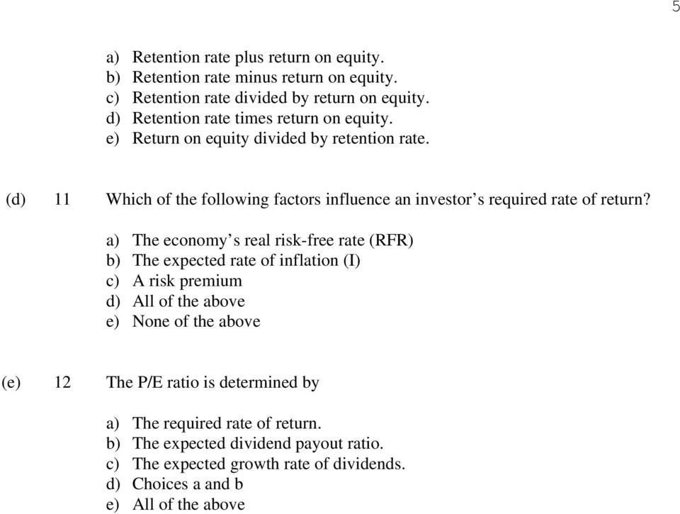 (d) 11 Which of the following factors influence an investor s required rate of return?