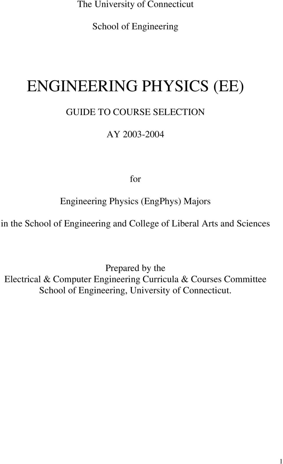 Engineering and College of Liberal Arts and Sciences Prepared by the Electrical &