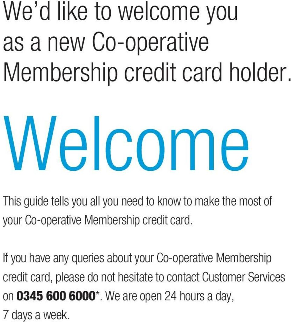 Membership credit card.