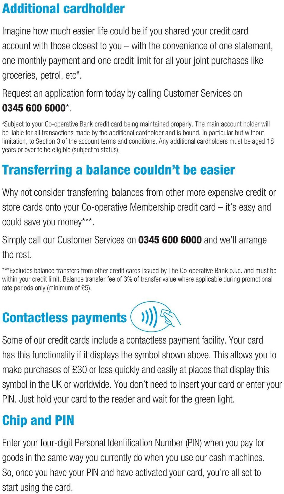 # Subject to your Co-operative Bank credit card being maintained properly.