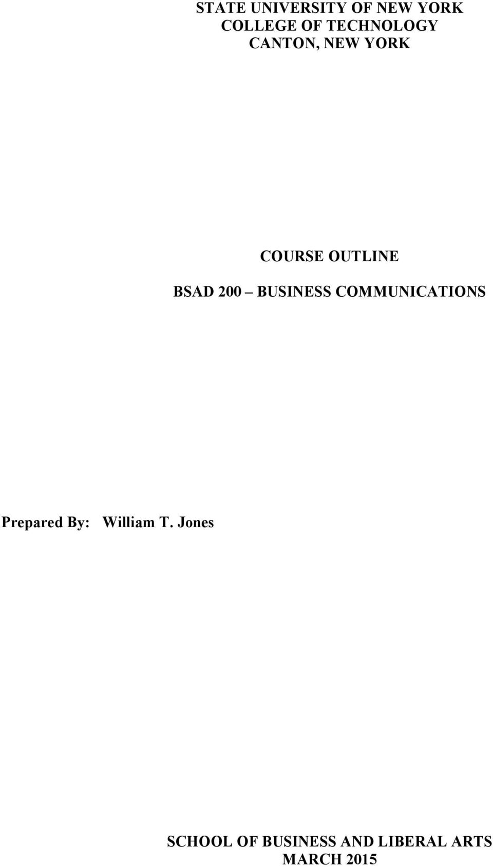 200 BUSINESS COMMUNICATIONS Prepared By: