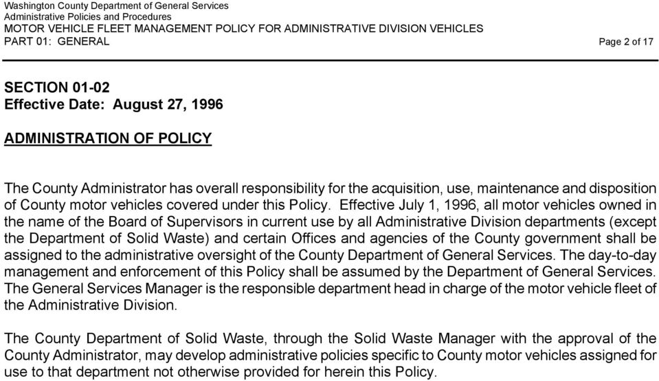 Effective July 1, 1996, all motor vehicles owned in the name of the Board of Supervisors in current use by all Administrative Division departments (except the Department of Solid Waste) and certain