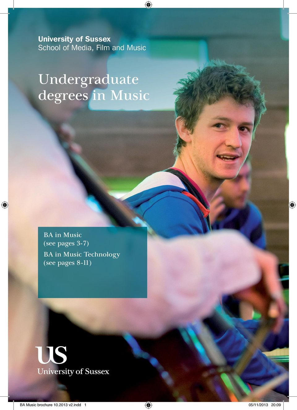 (see pages 3-7) BA in Music Technology (see pages
