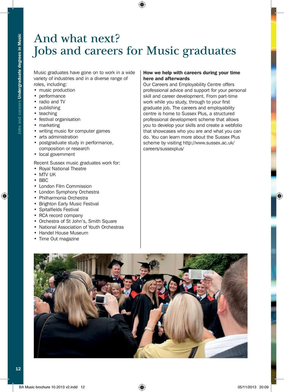 publishing teaching festival organisation marketing writing music for computer games arts administration postgraduate study in performance, composition or research local government Recent Sussex