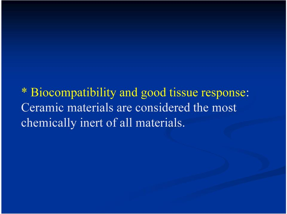 materials are considered the