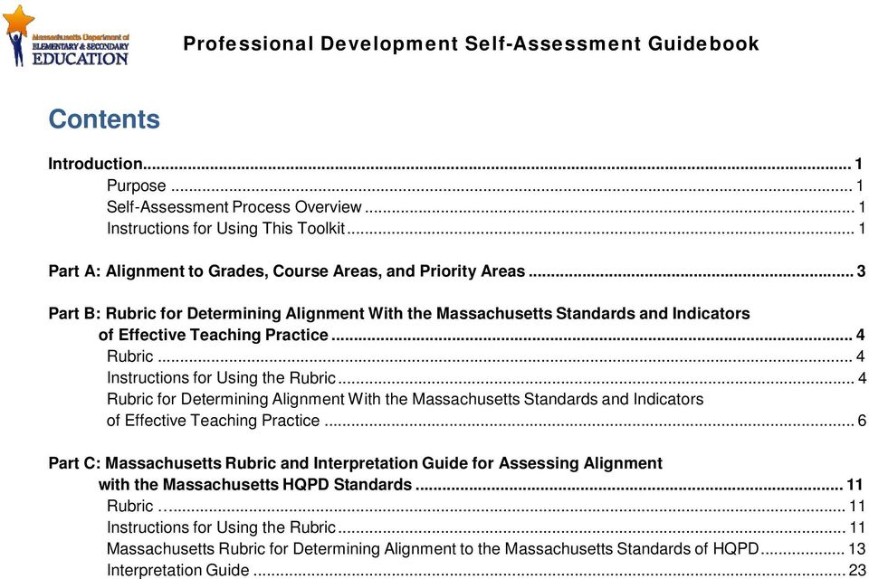 .. 4 Rubric for Determining Alignment With the Massachusetts Standards and Indicators of Effective Teaching Practice.