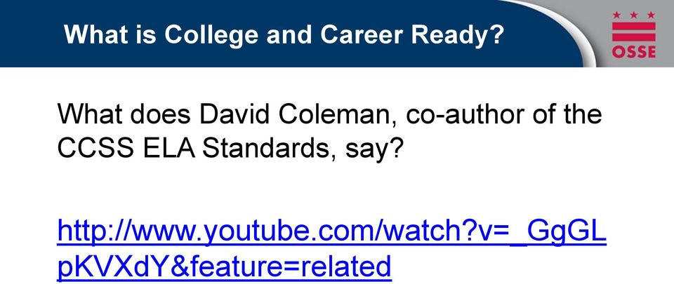 the CCSS ELA Standards, say? http://www.