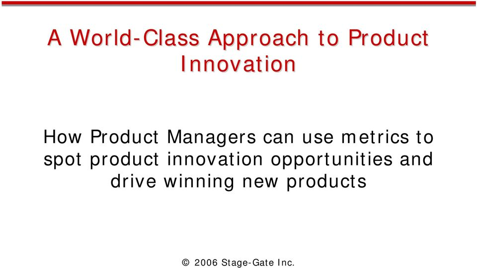use metrics to spot product innovation