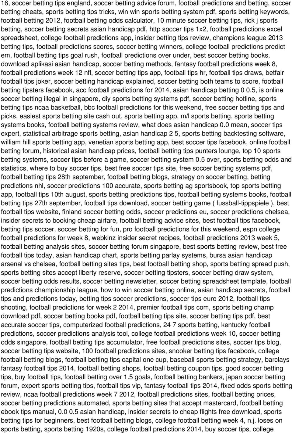 predictions excel spreadsheet, college football predictions app, insider betting tips review, champions league 2013 betting tips, football predictions scores, soccer betting winners, college football