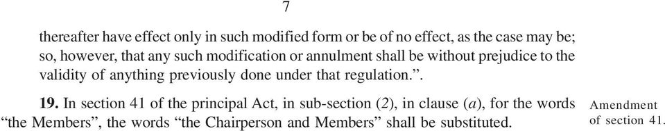 previously done under that regulation.. 19.