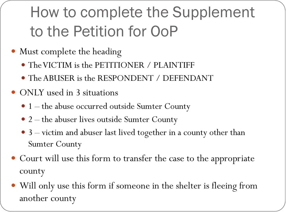 outside Sumter County 3 victim and abuser last lived together in a county other than Sumter County Court will use this form