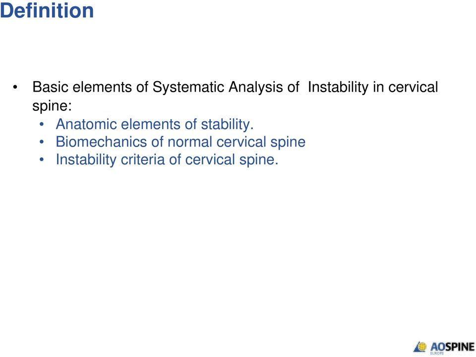Anatomic elements of stability.