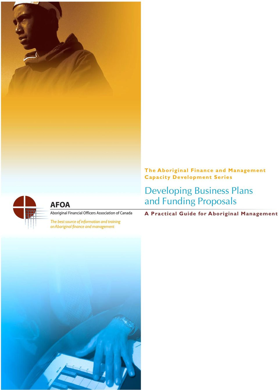 Series Developing Business Plans and Funding Proposals A Practical