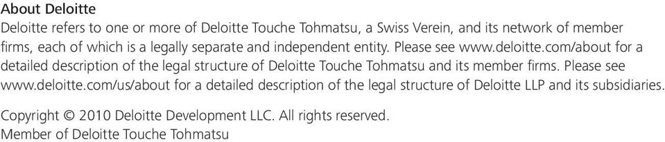 com/about for a detailed description of the legal structure of Deloitte Touche Tohmatsu and its member firms. Please see www.deloitte.