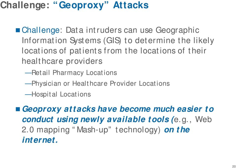 Pharmacy Locations Physician or Healthcare Provider Locations Hospital Locations Geoproxy attacks have