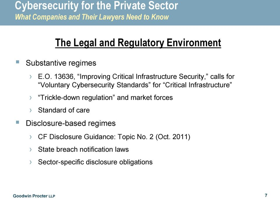 Critical Infrastructure Trickle-down regulation and market forces Standard of care Disclosure-based