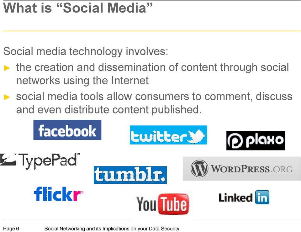 networks using the Internet social media tools allow