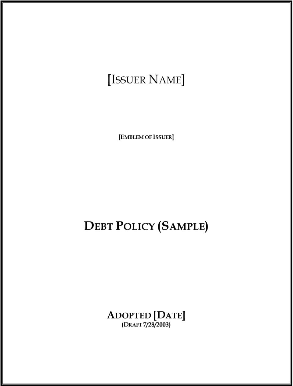 POLICY (SAMPLE)