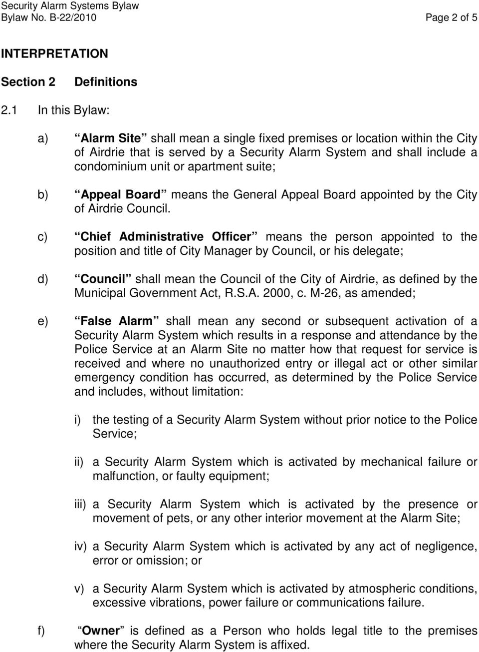 suite; b) Appeal Board means the General Appeal Board appointed by the City of Airdrie Council.