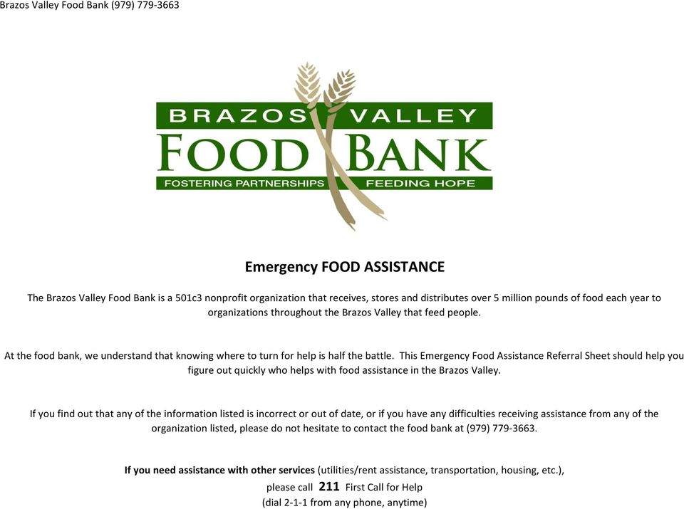 This Emergency Food Assistance Referral Sheet should help you figure out quickly who helps with food assistance in the Brazos Valley.