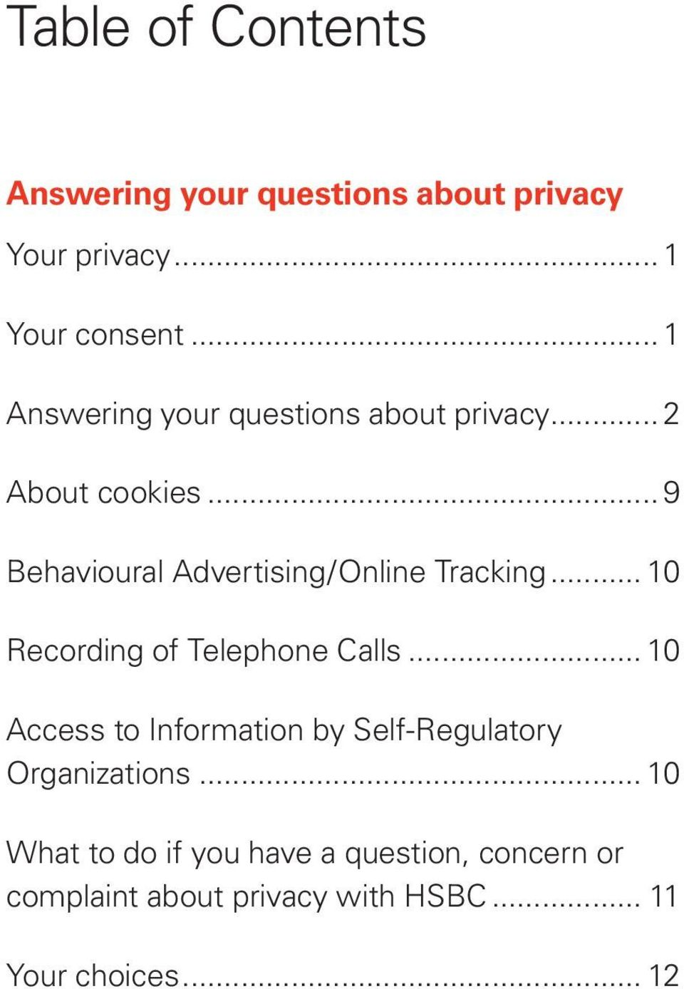 .. 9 Behavioural Advertising/Online Tracking... 10 Recording of Telephone Calls.