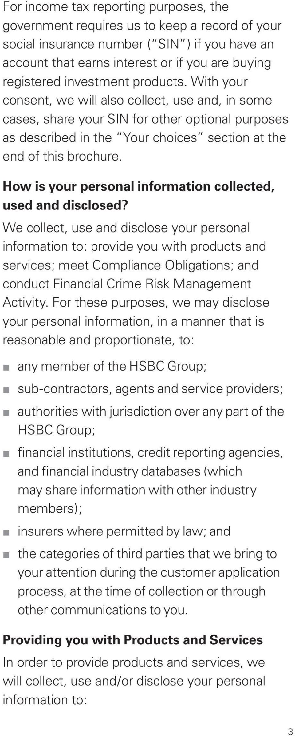 How is your personal information collected, used and disclosed?