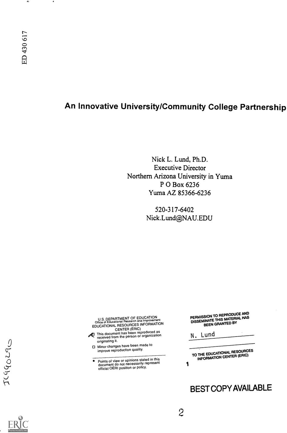 DEPARTMENT OF EDUCATION and Improvement Office of Educational Research EDUCATIONAL RESOURCES INFORMATION CENTER (ERIC) ADI This document has been reproduced as received from the person or