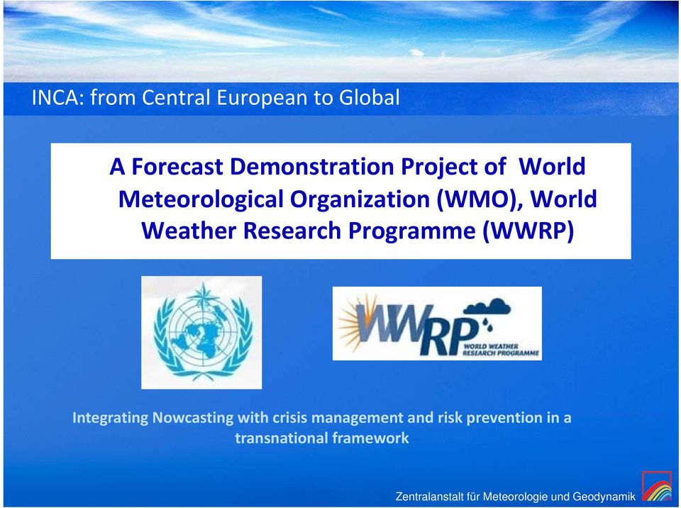 Weather Research Programme (WWRP) Integrating Nowcasting with