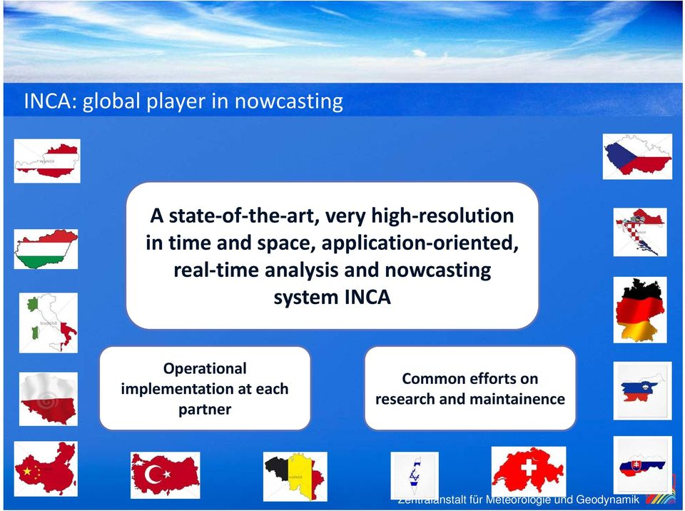 time analysis and nowcasting system INCA Operational