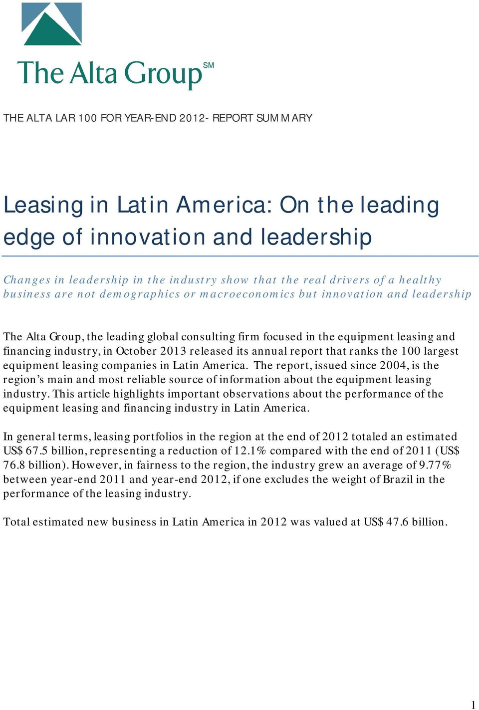 2013 released its annual report that ranks the 100 largest equipment leasing companies in Latin America.