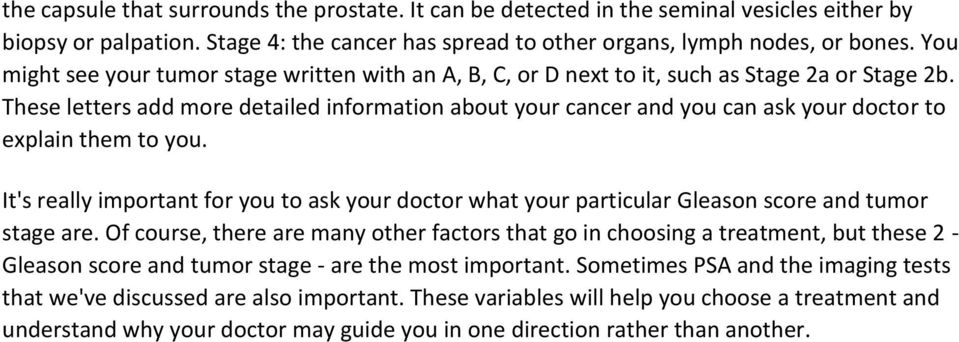These letters add more detailed information about your cancer and you can ask your doctor to explain them to you.