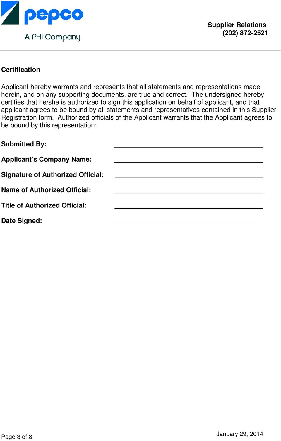 and representatives contained in this Supplier Registration form.