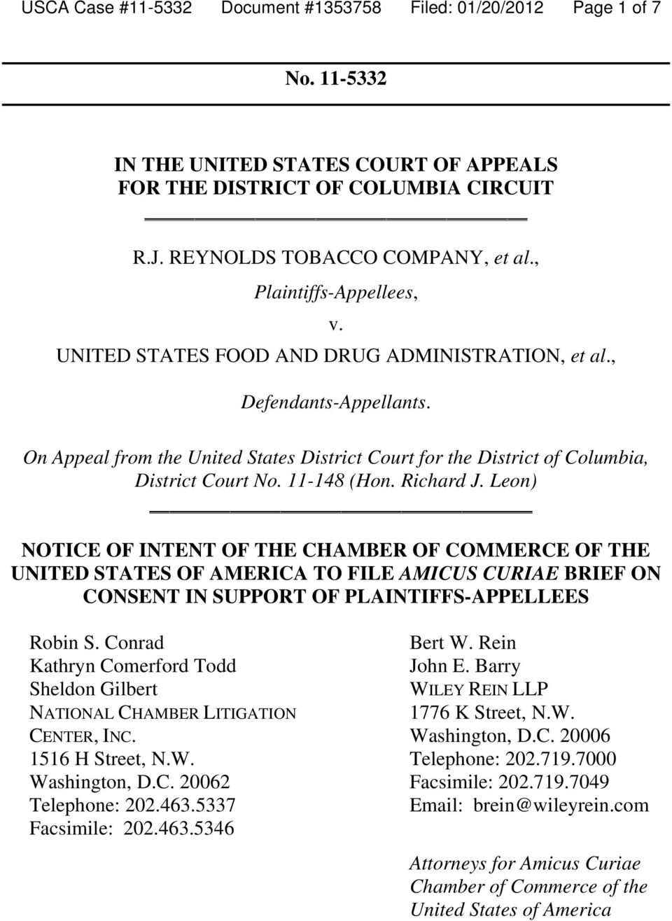 11-148 (Hon. Richard J. Leon) NOTICE OF INTENT OF THE CHAMBER OF COMMERCE OF THE UNITED STATES OF AMERICA TO FILE AMICUS CURIAE BRIEF ON CONSENT IN SUPPORT OF PLAINTIFFS-APPELLEES Robin S.