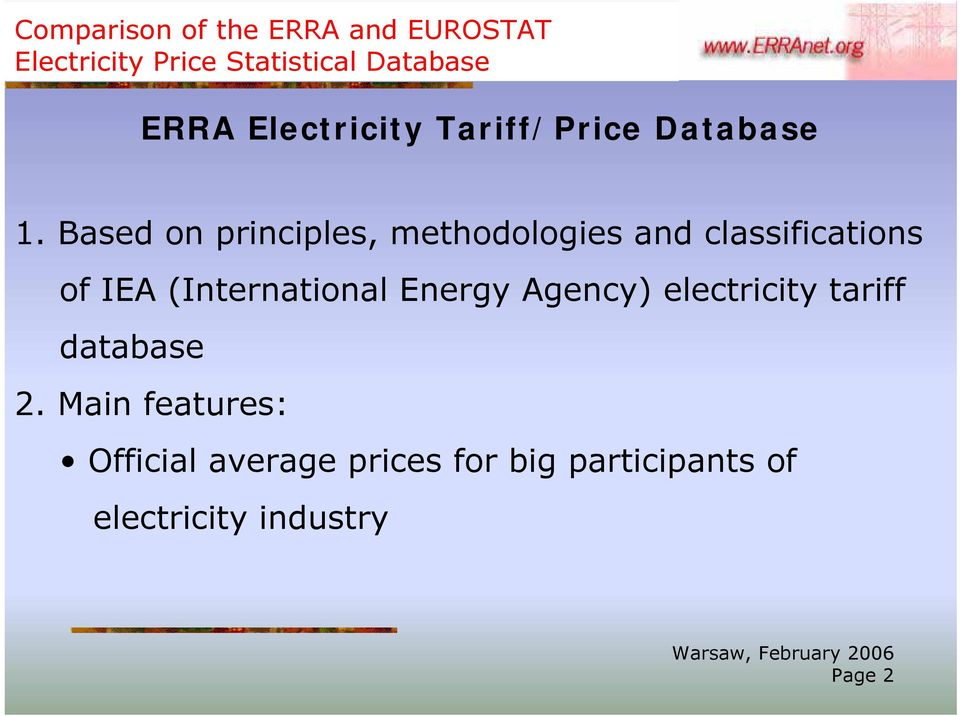 (International Energy Agency) electricity tariff database 2.