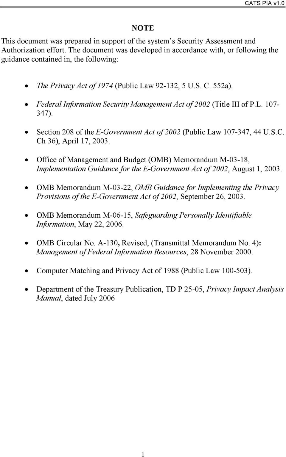 Federal Information Security Management Act of 2002 (Title III of P.L. 107-347). Section 208 of the E-Government Act of 2002 (Public Law 107-347, 44 U.S.C. Ch 36), April 17, 2003.