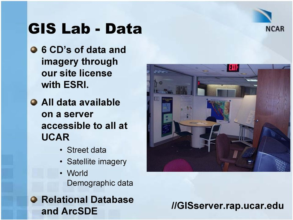 All data available on a server accessible to all at UCAR