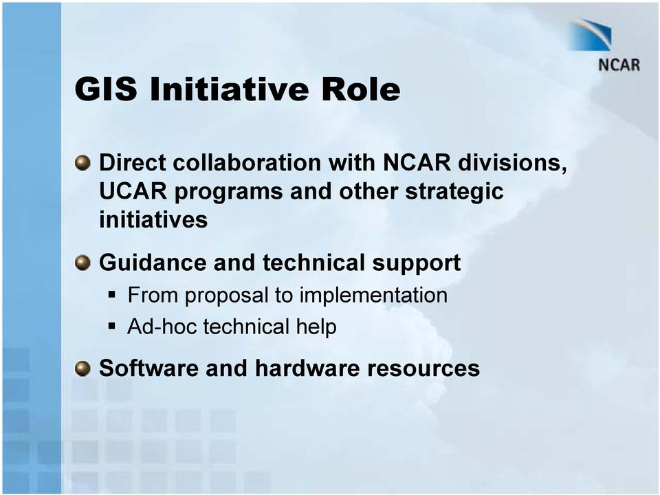 initiatives Guidance and technical support From