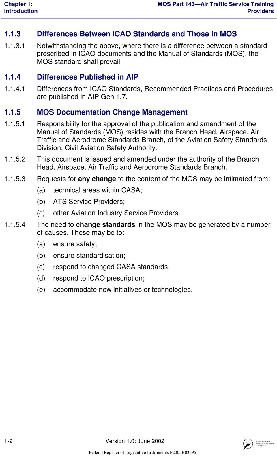 Differences Between ICAO Standards and Those in MOS 1.1.3.