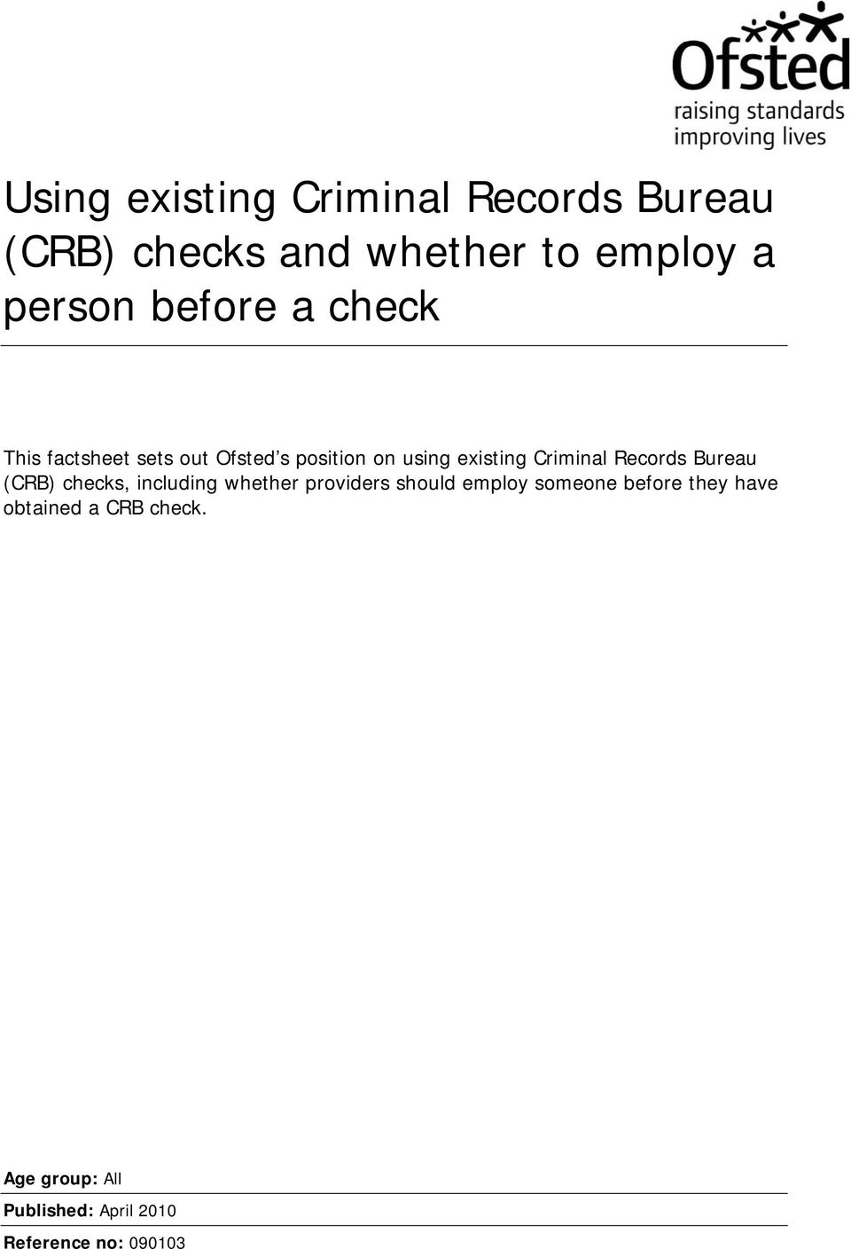 Records Bureau (CRB) checks, including whether providers should employ someone before