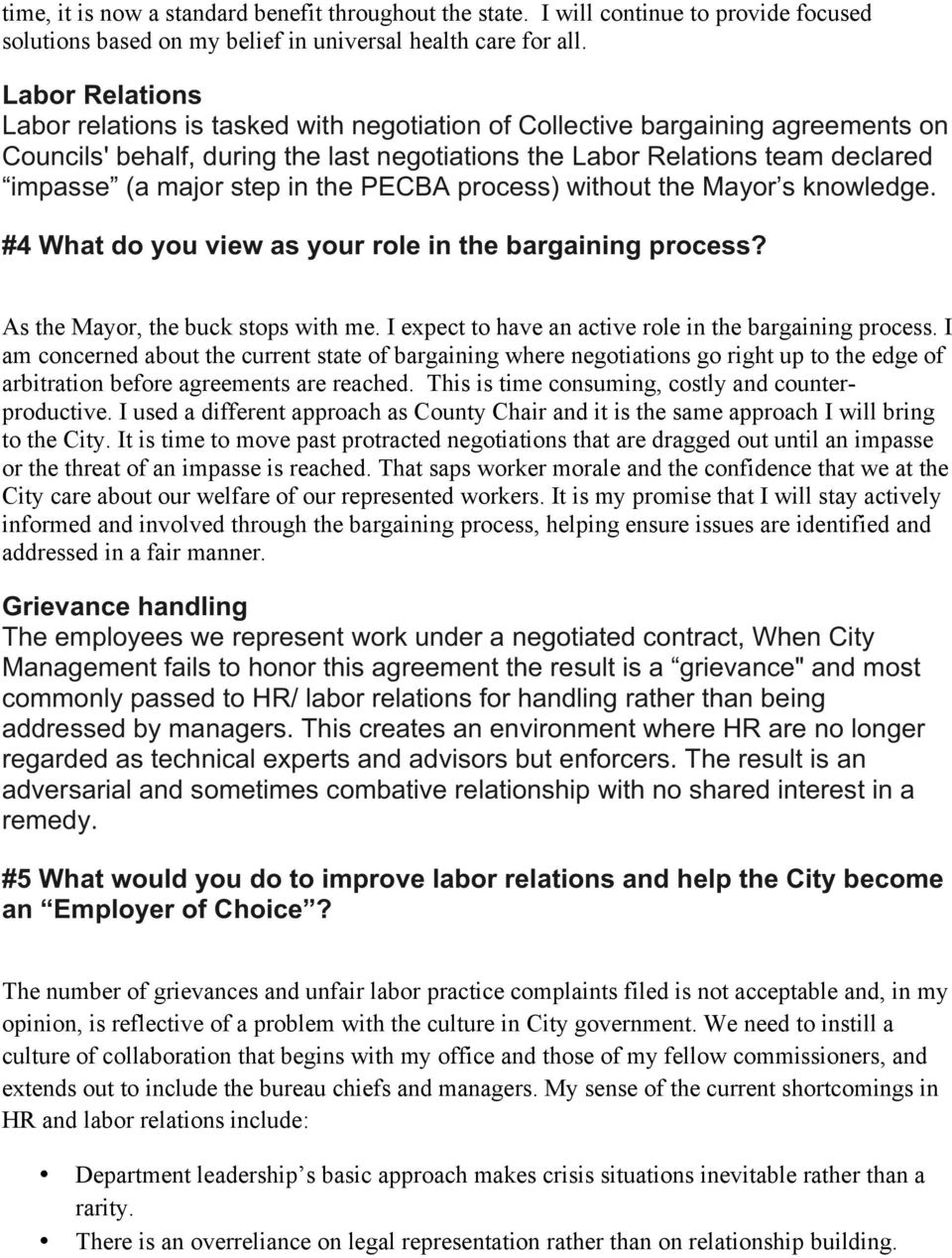 step in the PECBA process) without the Mayor s knowledge. #4 What do you view as your role in the bargaining process? As the Mayor, the buck stops with me.