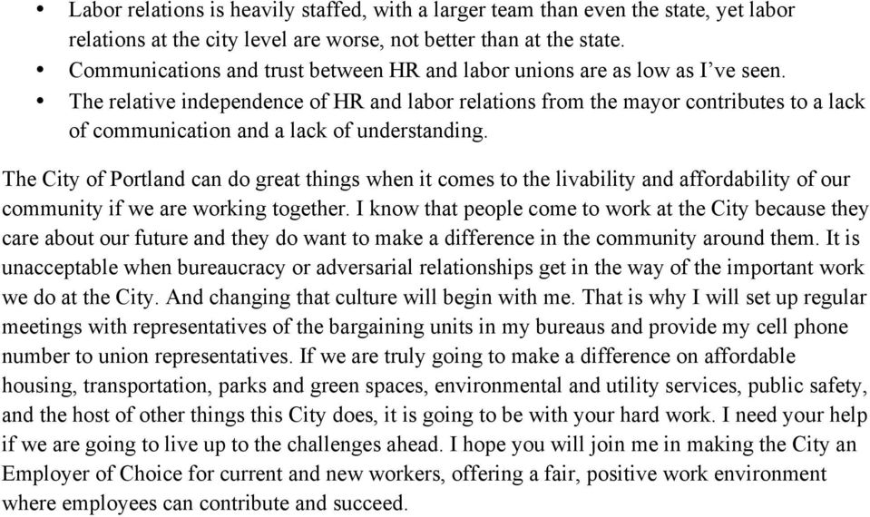 The relative independence of HR and labor relations from the mayor contributes to a lack of communication and a lack of understanding.