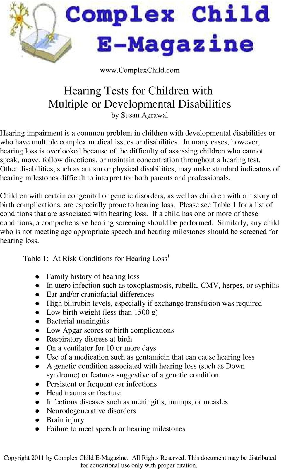 complex medical issues or disabilities.