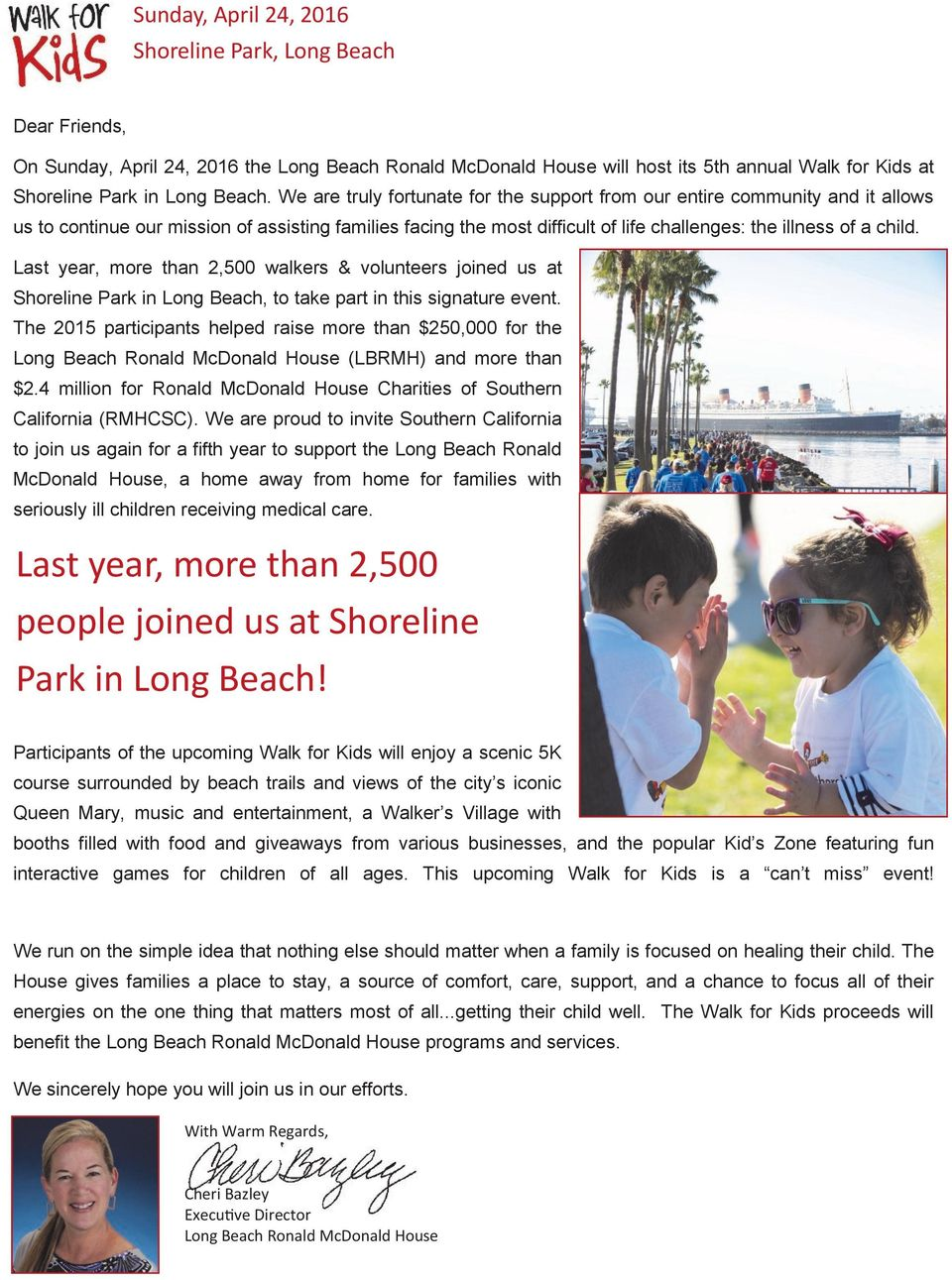 Last year, more than 2,500 walkers & volunteers joined us at Shoreline Park in Long Beach, to take part in this signature event.