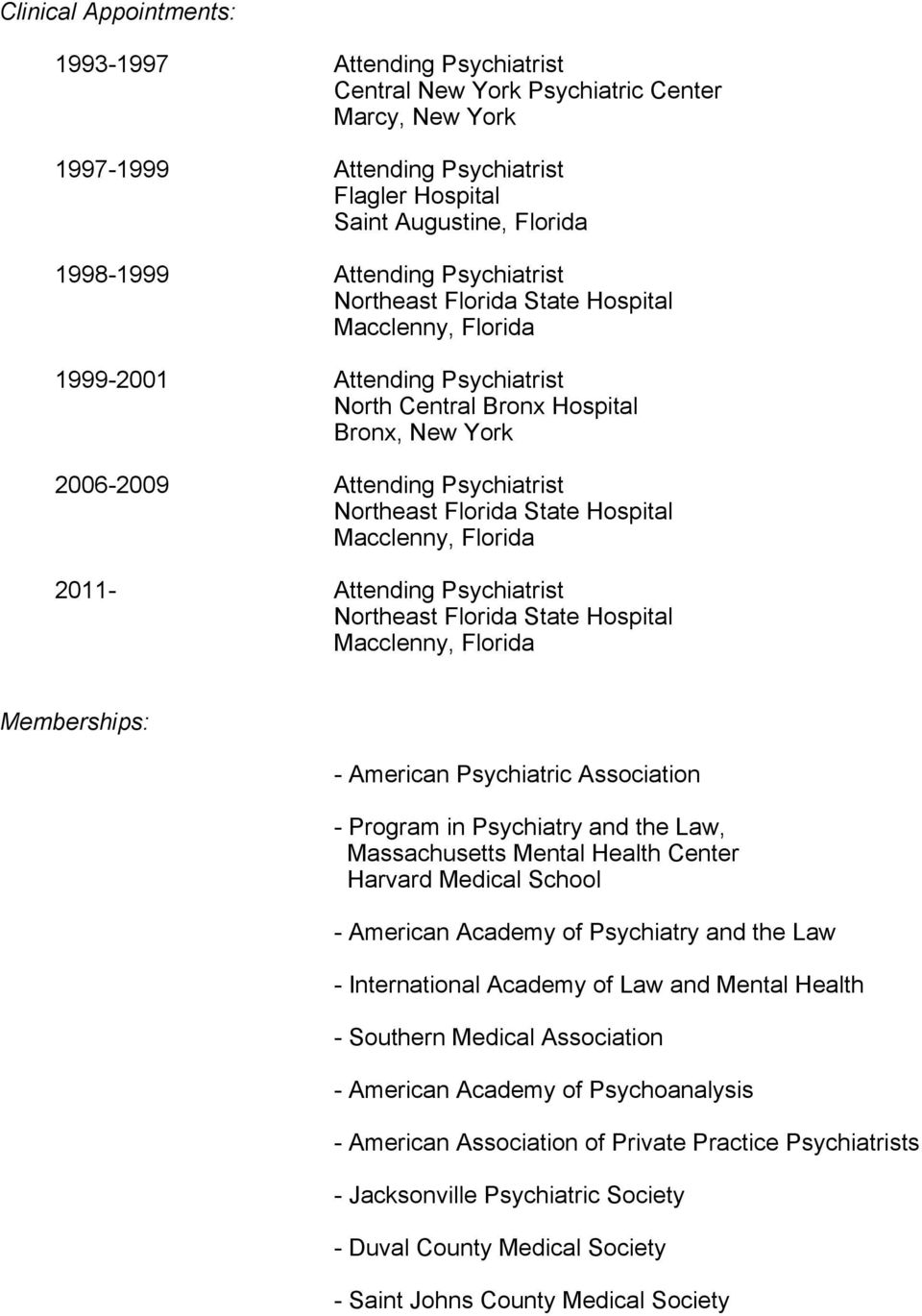 Program in Psychiatry and the Law, Massachusetts Mental Health Center - American Academy of Psychiatry and the Law - International Academy of Law and Mental Health - Southern Medical