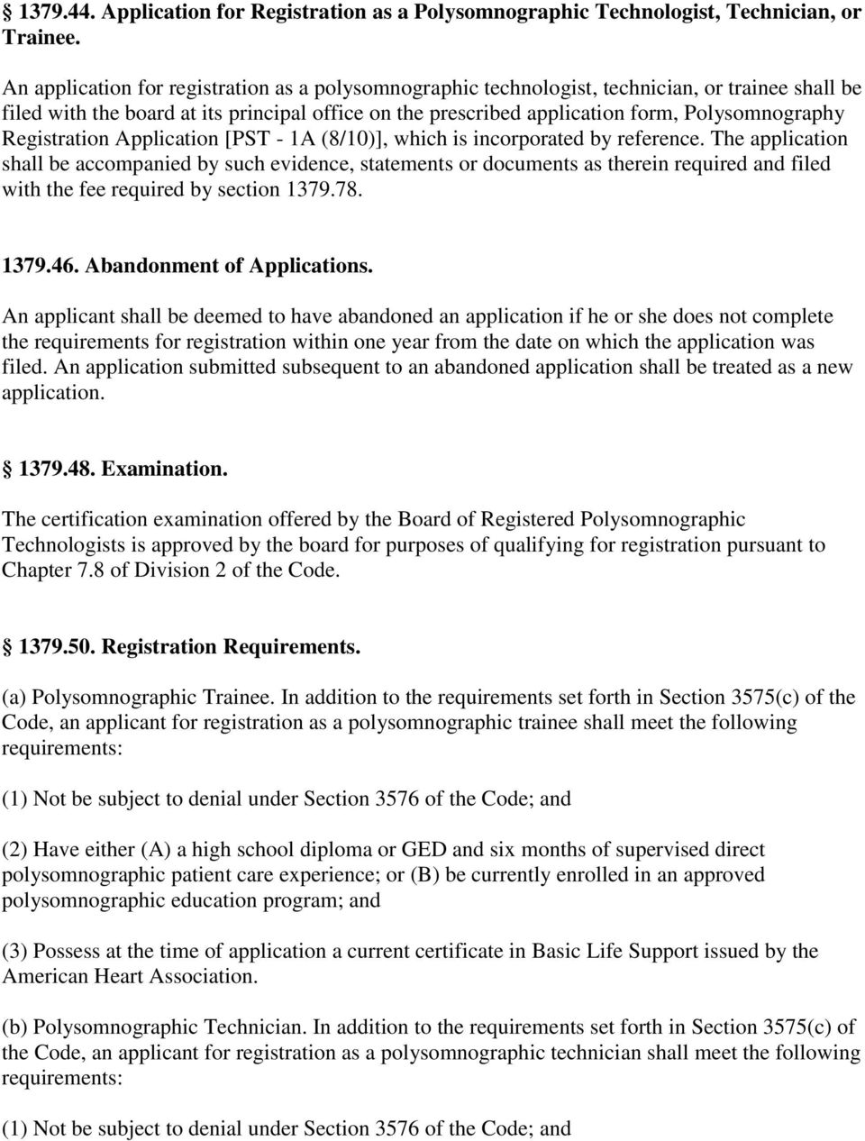 Registration Application [PST - 1A (8/10)], which is incorporated by reference.