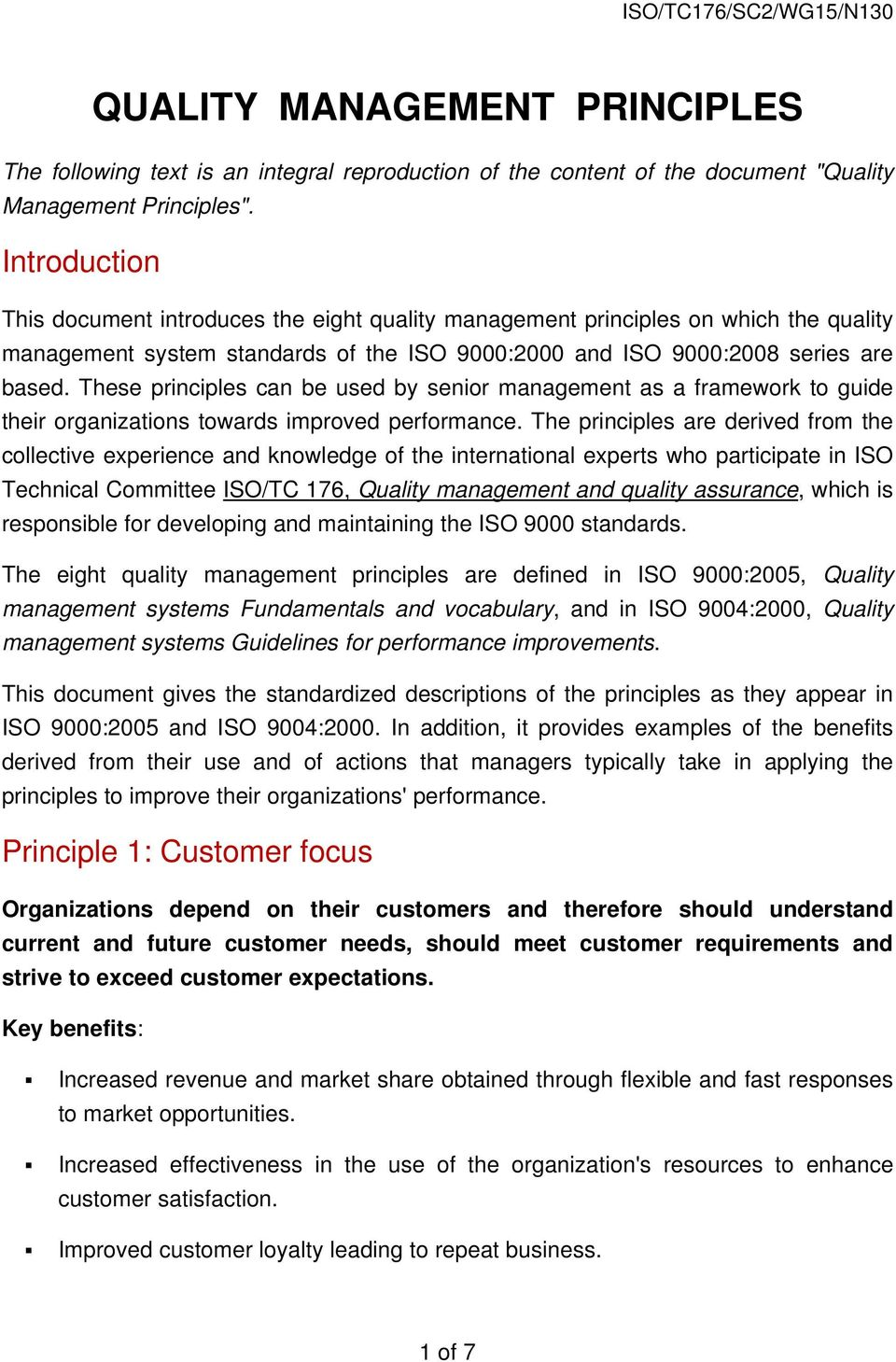 These principles can be used by senior management as a framework to guide their organizations towards improved performance.